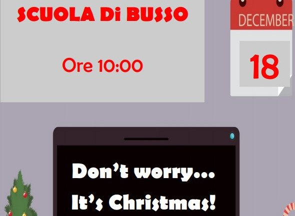 Live in streaming – Don't worry… It's Christmas! – Plesso di Busso