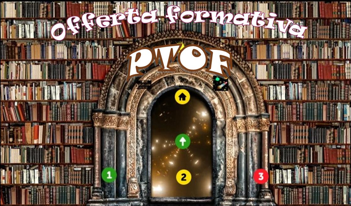 Offerta Formativa: PTOF