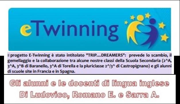 """""""TRIP….DREAMERS"""": il gemellaggio delle classi terze della Scuola Secondaria  dell'IC """"G. Barone"""" di Baranello con gli alunni di scuole site in Francia e in Spagna."""